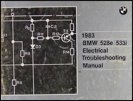 1983 BMW 528e/533i Electrical Troubleshooting Manual