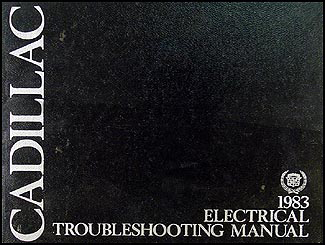 1983 Cadillac Electrical Troubleshooting Manual Original