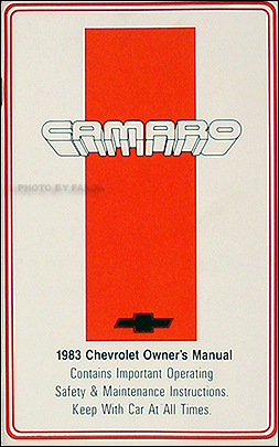 1983 Camaro Owner's Manual Reprint 83 Sport Coupe Berlinetta Z 28 Z28