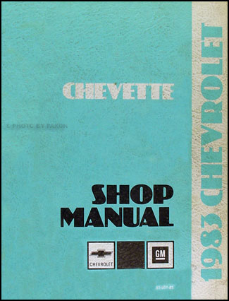 1983 Chevy Chevette Repair Manual Original