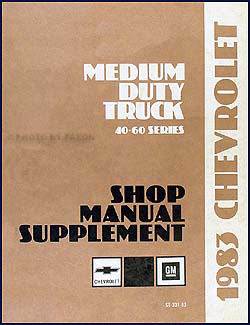 1983 Chevrolet 40-70 Medium Duty Truck Repair Shop Manual Supplement