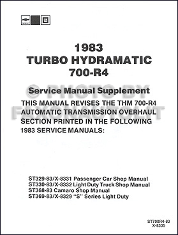 1983 Chevy & GMC Pickup Auto Transmission 700-R4 Shop Manual Original
