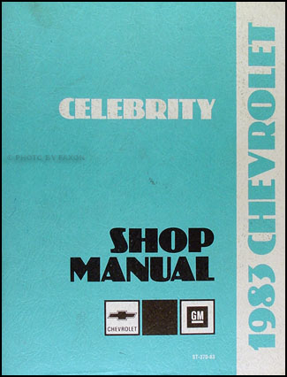 1983 Chevy Celebrity Repair Manual Original