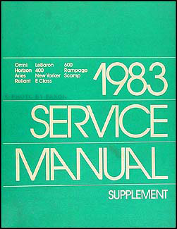 1983 MoPar 2.2EFI 1.6 Repair Shop Manual Supp. 600 New Yorker Omni Horizon
