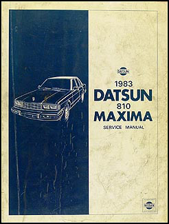 1983 Datsun 810 Maxima Repair Manual Original