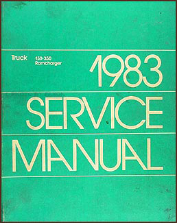 1983 Dodge Pickup Truck & Ramcharger Repair Manual Original