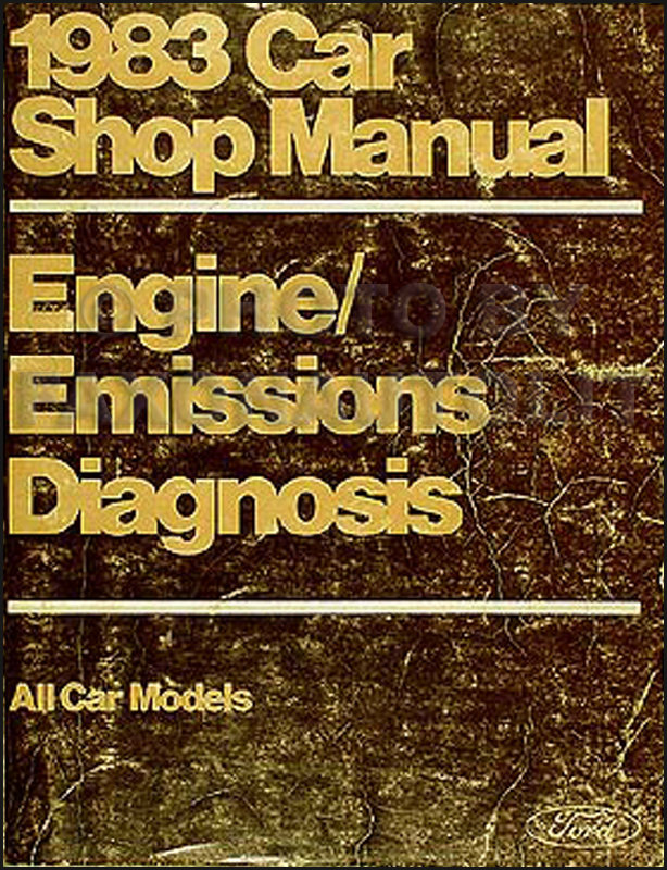 1983 Engine and Emissions Diagnosis Manual Ford Lincoln Mercury