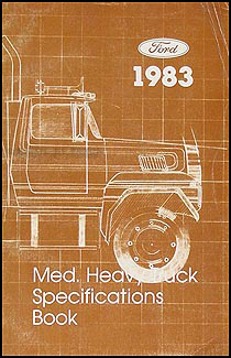 1983 Ford Medium Heavy Truck Original Service Specifications Book