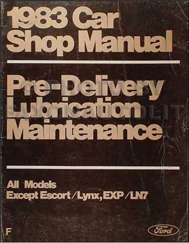 1983 Ford Lincoln Mercury Maintenance and Lubrication Manual Original