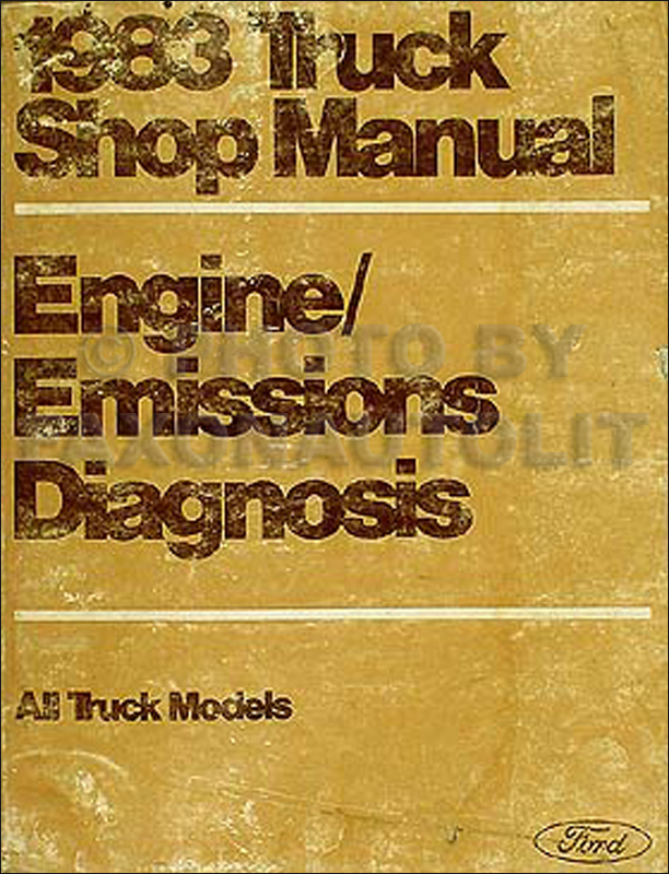 1983 Ford Truck Engine Diagnosis Manual Pickup, Bronco, Econoline