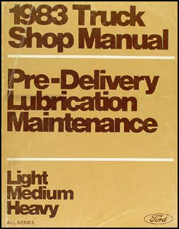1983 Truck Maintenance and Lubrication Manual Original