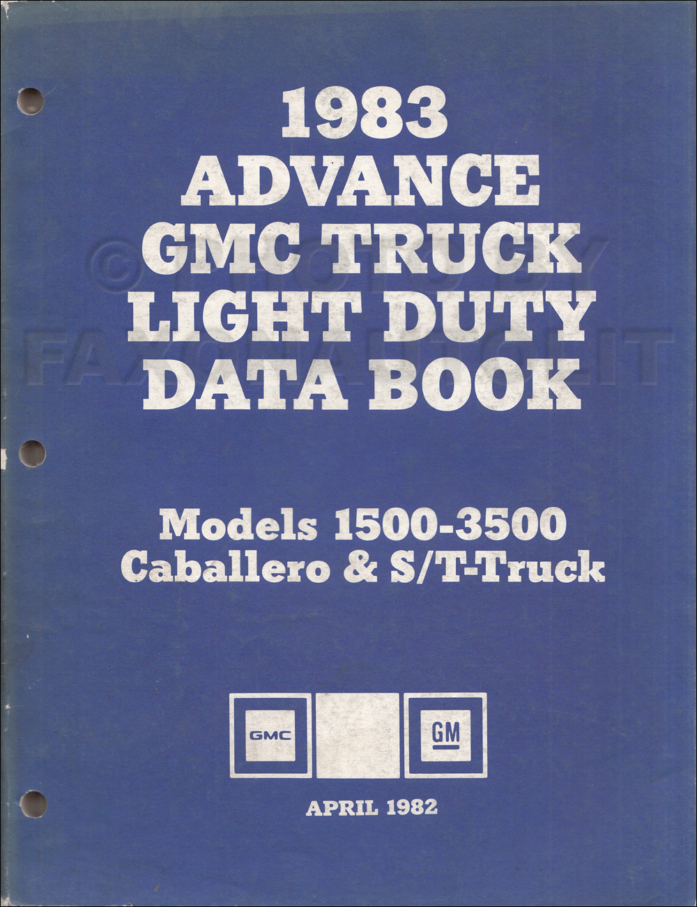 1983 GMC Advance Light Duty Data Book Original