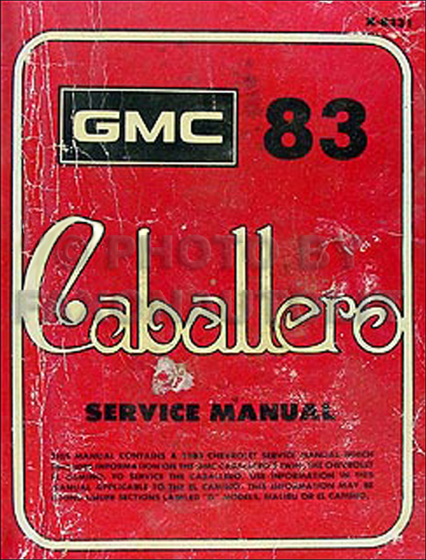 1983 GMC Caballero Shop Manual Original