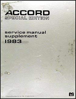 1983 Honda Accord Special Edition Repair Manual Supplement Original