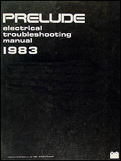 1983 Honda Prelude Electrical Troubleshooting Manual Original