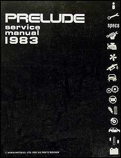 1983 Honda Prelude Repair Manual Original