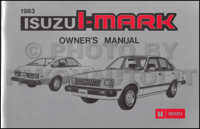 1983 Isuzu I-Mark Owner's Manual Original