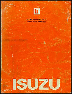 1983 Isuzu I-Mark Repair Manual Original