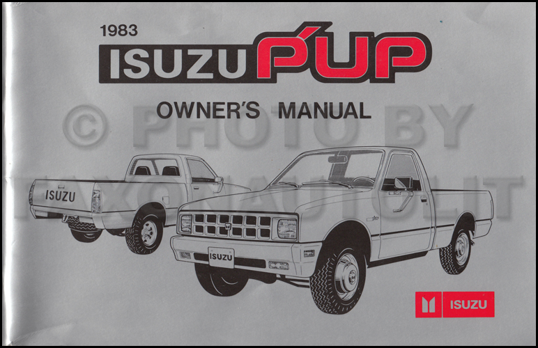 1983 Isuzu P'up Pickup Truck Owner's Manual Original