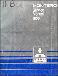 1983 Mitsubishi Montero Repair Manual Original