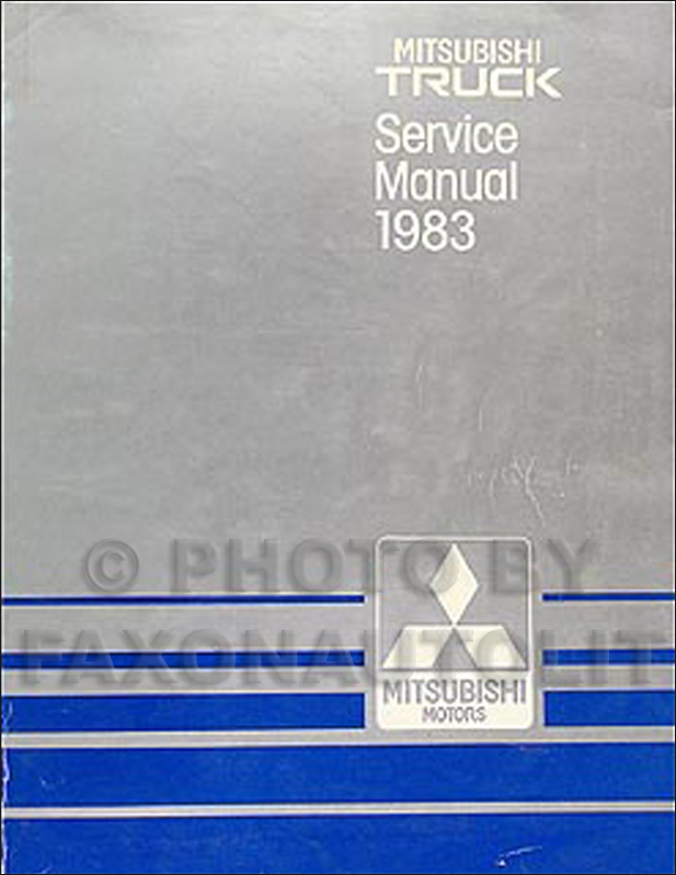 1983 Mitsubishi Truck Repair Manual Original