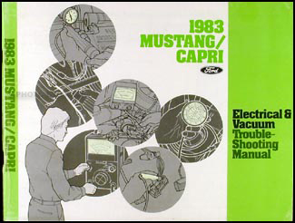 1983 Mustang Capri Electrical and Vacuum Troubleshooting Manual