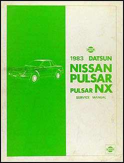 1983 Datsun Nissan Pulsar NX Repair Manual Original