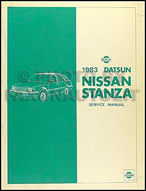 1983 Datsun/Nissan Stanza Repair Manual Original
