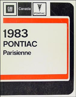 1983 Pontiac Parisienne Repair Manual Original (Canadian)