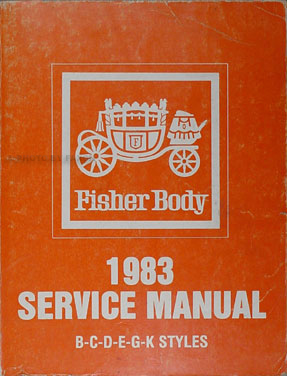 1983 Buick & Cadillac Original Body Repair Manual 83
