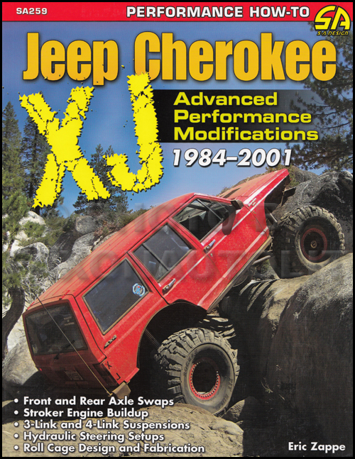 1984-2001 Jeep Cherokee XJ Advanced Performance Modifications