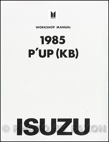 1985 Isuzu P'Up Repair Manual Original