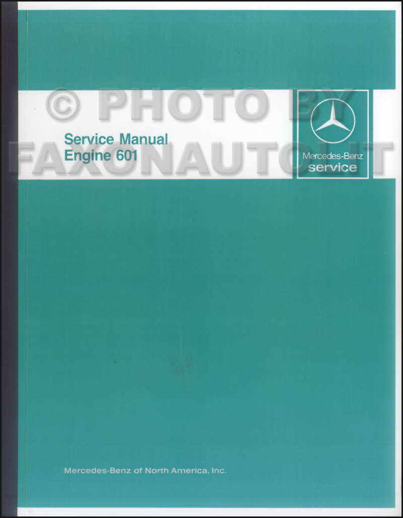 1984-85 Mercedes 601 Engine Reprint Repair Manual