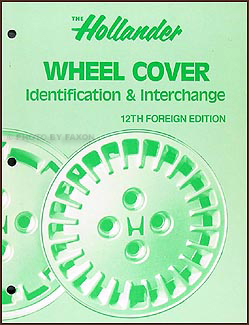 Hollander Wheel Cover Identification & Interchange Manual