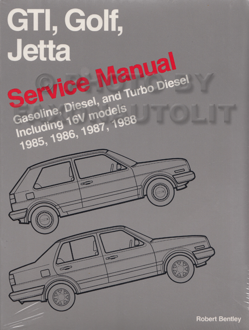1985-1992 VW GTI Golf and Jetta Bentley Repair Manual