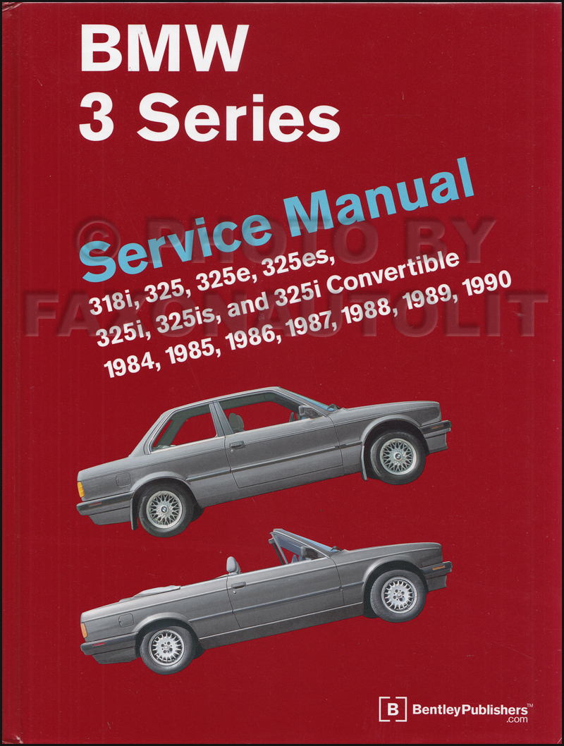 1984-1990 BMW 318 and 325 Bentley Repair Manual