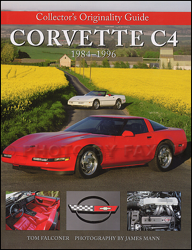 1984-1996 Corvette C4 Collector's Originality Guide