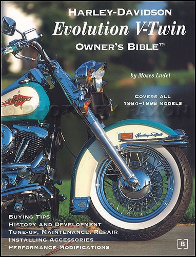 1984-1998 Harley-Davidson Evolution V-Twin Owner's Bible