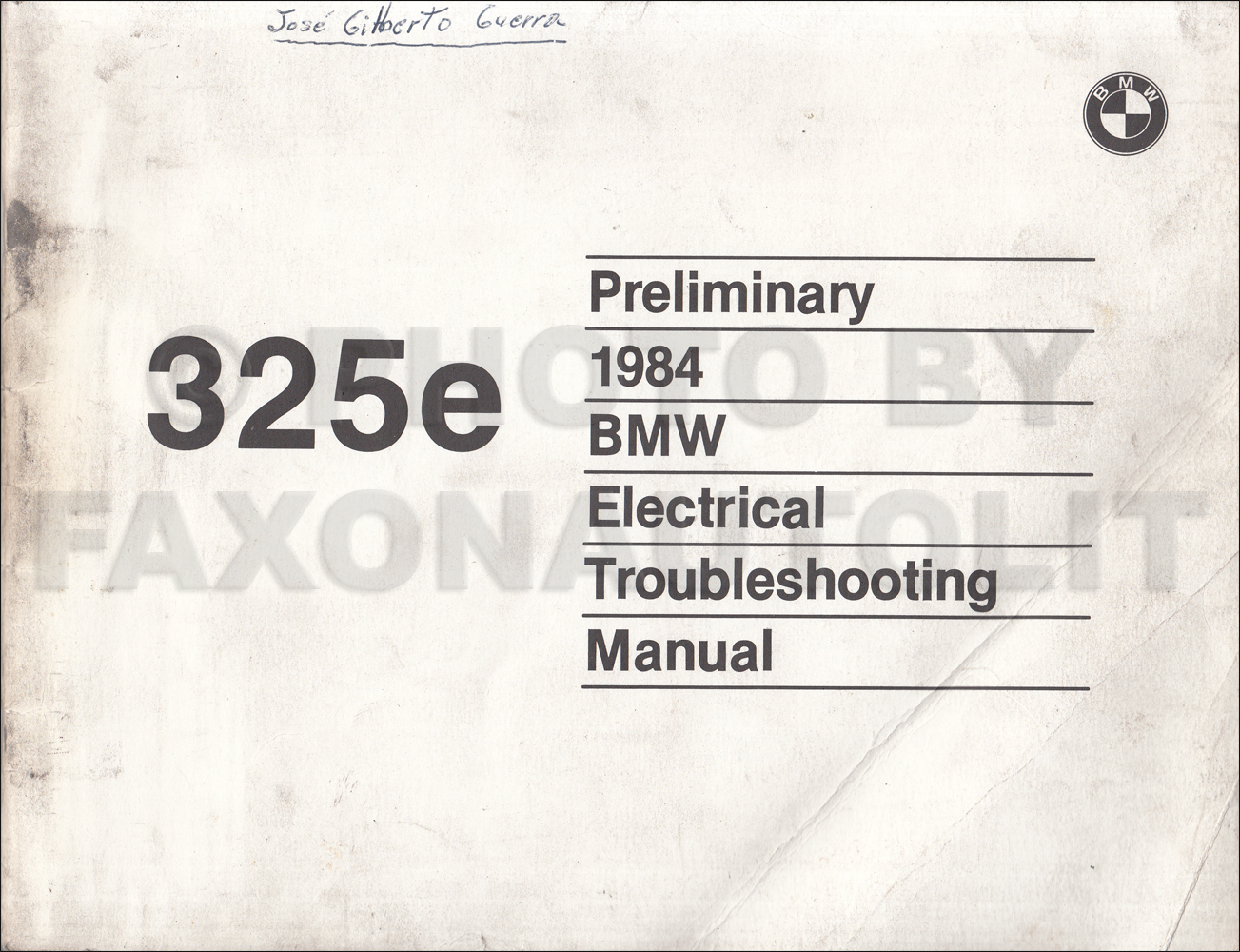 1984 BMW 325e Electrical Troubleshooting Manual Preliminary