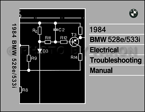 1984 BMW 528e/533i Electrical Troubleshooting Manual Reprint