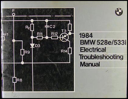 1984 BMW 528e/533i Electrical Troubleshooting Manual
