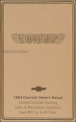 1984 Camaro Owner's Manual Reprint Berlinetta Z/28