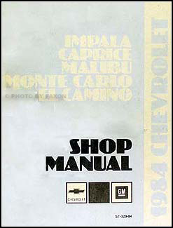 1984 Chevy Big Car Repair Manual Original--Impala Caprice Malibu Monte Carlo El Camino & GMC Caballero