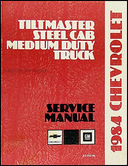 1984-1985 Tiltmaster Truck Repair Manual Original