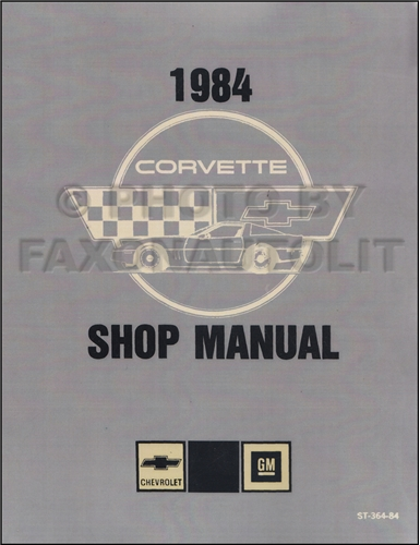 1984 Corvette Shop Manual Original