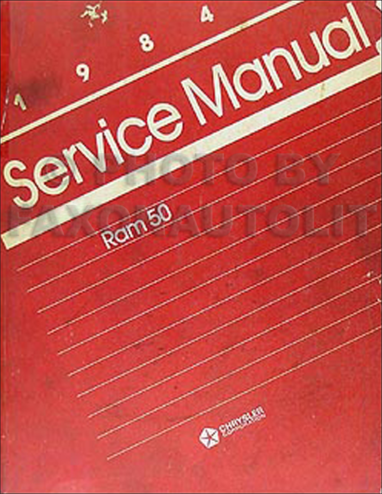 1984 Dodge Ram 50 Truck Shop Manual Original