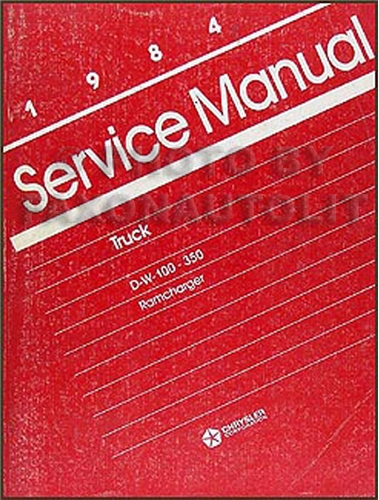 1984 Dodge Pickup Truck & Ramcharger Repair Manual Original