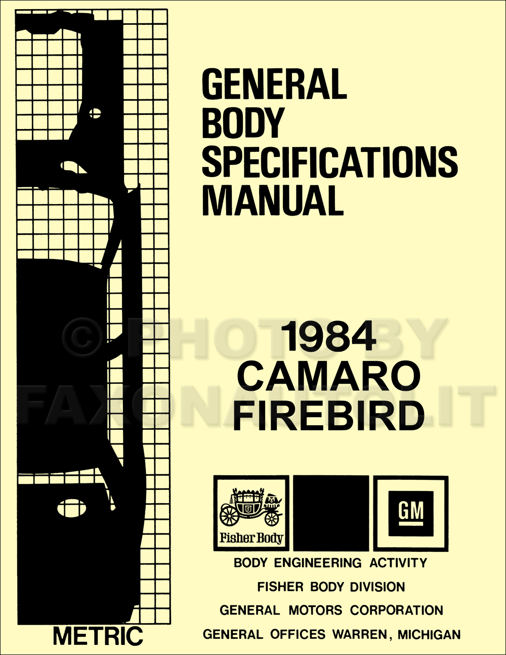 1984 Camaro and Firebird Body Specifications Assembly Manual Reprint