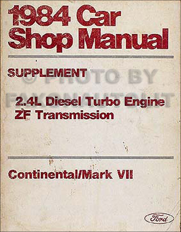 1984 Lincoln Continental & Mark VII 2.4L Diesel Shop Manual Original
