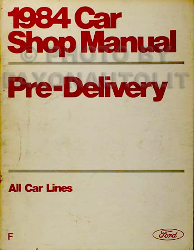1984 Car Repair Shop Manual Maintenance and Lubrication Ford Lincoln Mercury